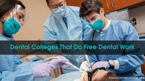 Dental Colleges That Do Free Dental Work