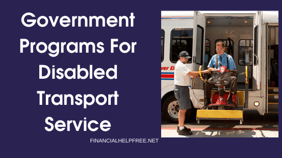Government Programs For Disabled Transport Service