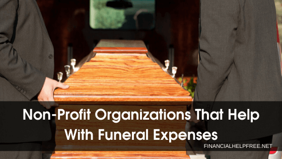 Non-Profit Organizations That Help With Funeral Expenses