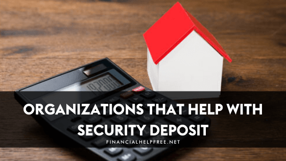 Organizations that help with security deposit