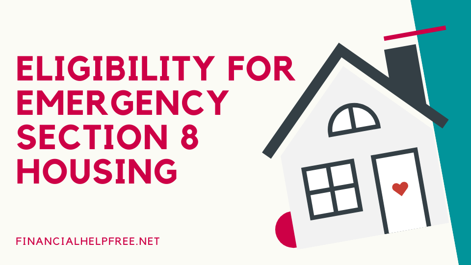 Eligibility For The Emergency Section 8 Housing