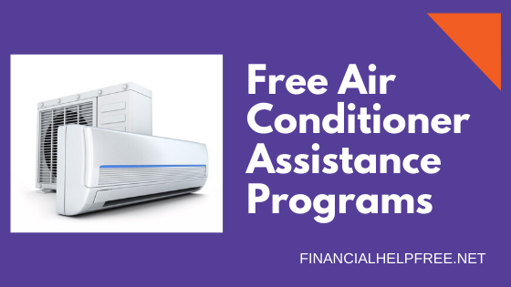 Free Air Conditioner Assistance Programs