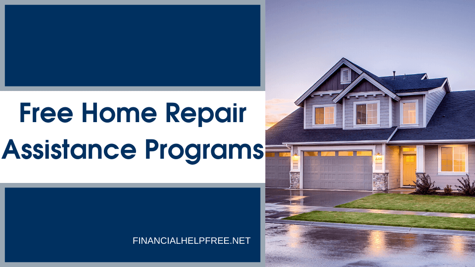 Free Home Repair Assistance Programs