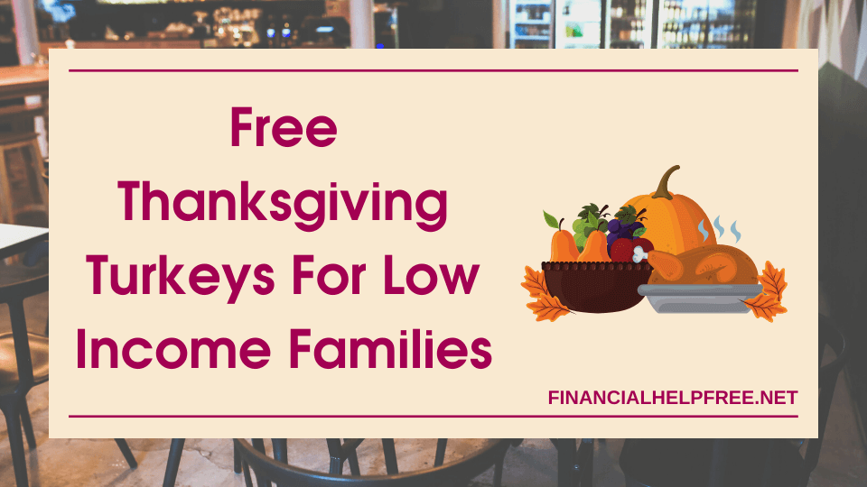 free thanksgiving turkeys for low income families